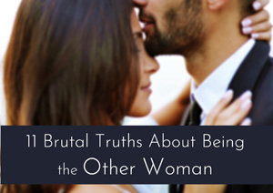 Truths About Being the Other Woman
